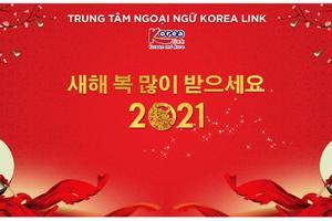 THÔNG BÁO LỊCH NGHỈ TẾT NGUYÊN ĐÁN | TRUNG TÂM NGOẠI NGỮ KOREA LINK CHÚC MỪNG NĂM MỚI TÂN SỬU 2021