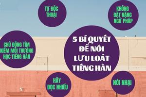 5 bí quyết để nói lưu loát tiếng Hàn