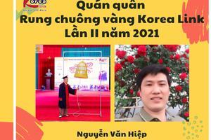 Nguyễn Văn Hiệp - Quán quân Rung chuông vàng Korea Link lần II năm 2021