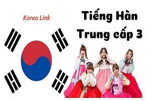 Khóa học Tiếng Hàn trung cấp 3
