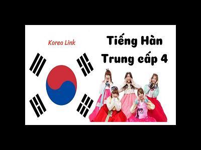 Khóa học tiếng Hàn trung cấp 4